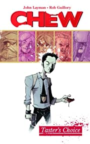 Chew Volume 1: Tasters Choice por John…