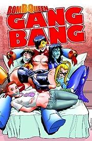 Bomb Queen Gang Bang TP (Bomb Queen…