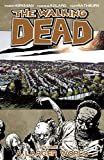 The Walking Dead Volume 16 TP: A Larger World