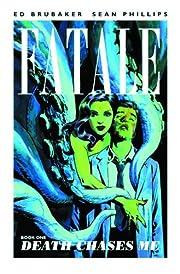 Fatale, Book 1: Death Chases Me af Ed…