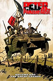 Peter Panzerfaust Volume 1: The Great Escape…