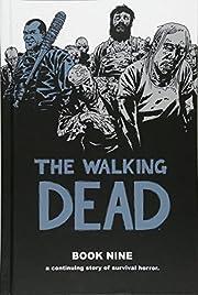 The Walking Dead Book 9 (Walking Dead (12…