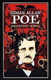 Edgar Allan Poe: Collected Works…