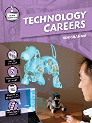 Technology Careers (In the Workplace) by Ian…