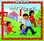 My week by Gladys Rosa-Mendoza
