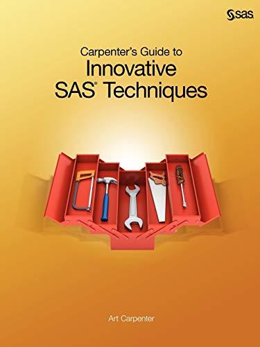 PDF] Carpenter's Guide to Innovative SAS Techniques | Free