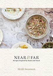 Near & Far: Recipes Inspired by Home and…