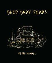 Deep Dark Fears av Fran Krause