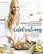 Danielle Walker's Against All Grain…