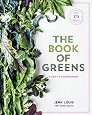 The Book of Greens: A Cook's Compendium of…