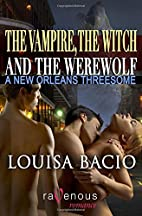The Vampire, The Witch and the Werewolf by…