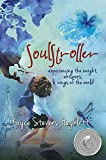SoulStroller: Experiencing the Weight, Whispers, and Wings of the World