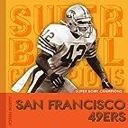 San Francisco 49ers (Super Bowl Champions)…
