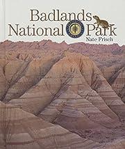 Badlands National Park (Preserving America)…