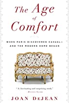 The Age of Comfort: When Paris Discovered…