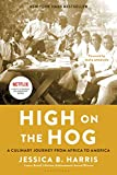 High on the Hog: A Culinary Journey from…
