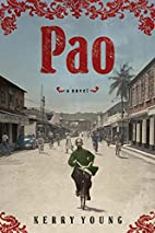 Pao: A Novel by Kerry Young