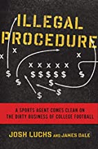 Illegal Procedure: A Sports Agent Comes…
