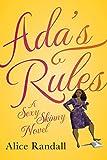 Ada's Rules: A Sexy Skinny Novel por…