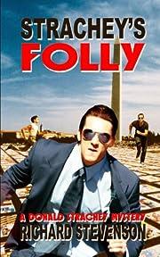 Strachey's Folly (A Donald Strachey Mystery)…