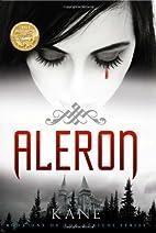 Aleron: Book One of Strigoi Series by Kane