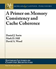 A primer on memory consistency and cache…