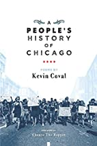 A People's History of Chicago by Kevin…