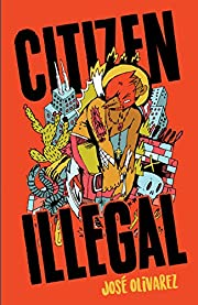 Citizen Illegal (BreakBeat Poets) by José…