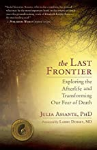 The Last Frontier: Exploring the Afterlife…