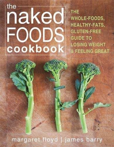 The Naked Food Cookbook by Margaret Floyd