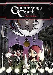 Gunnerkrigg Court Vol. 1 Orientation de…