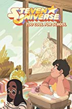 Steven Universe: Too Cool for School by…