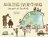 Amazing everything : the art of Scott C. / by Scott Campbell ; foreword by Jack Black