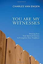 You Are My Witnesses: Drawing from Your…