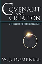 Covenant and Creation: A Theology of Old…