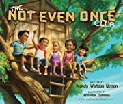 The Not Even Once Club por Wendy Watson…
