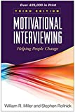Motivational interviewing : helping people change / William R. Miller, Stephen Rollnick