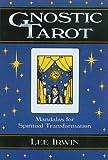 Gnostic tarot : mandalas for spiritual transformation / Lee Irwin