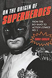 On the Origin of Superheroes: From the Big…