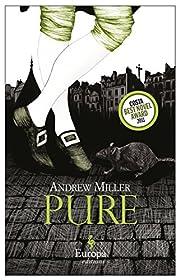 Pure von Andrew Miller