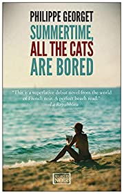 Summertime All the Cats are Bored (World…