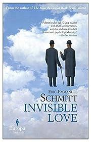 Invisible Love de Eric-Emmanuel Schmitt