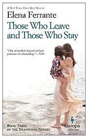 Those Who Leave and Those Who Stay: A Novel…