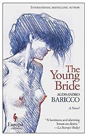 The Young Bride: A Novel – tekijä:…
