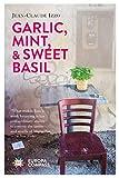 Garlic, Mint, & Sweet Basil