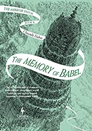 The Memory of Babel: Book Three of The…