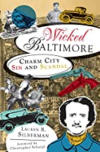 Wicked Baltimore:: Charm City Sin and…
