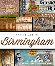 Fading Ads of Birmingham by Charles Buchanan