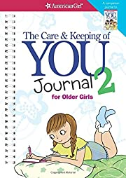 The Care and Keeping of You 2 Journal…