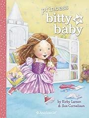 Princess Bitty Baby av Kirby Larson